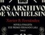"""Reseña: """"Los archivos de Van Helsing"""", de Xavier B. Fernández, una novela histórica devampiros"""