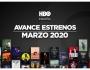 Estrenos de HBO para marzo de2020