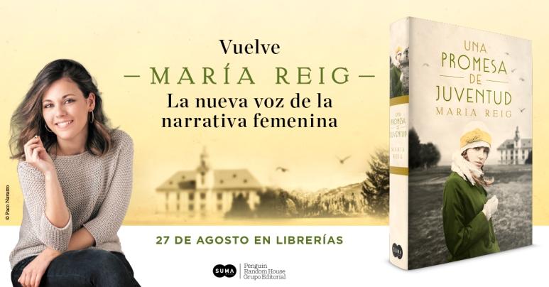 Una promesa de juventud', la nueva novela de María Reig la autora de 'Papel  y tinta' | SigueEnSerie