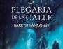 'La plegaria de la calle', de Gareth Hanrahan, la novela que da inicio a la saga 'El legado del hierro negro' llega aEspaña