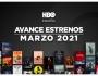 Estrenos de HBO para marzo de2021