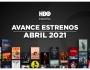 Estrenos de HBO para abril de2021