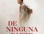 Reseña: 'De ninguna parte', un thriller centrado en la lucha de dosculturas
