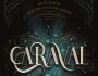 'Caraval' vuelve a las librerías acompañada de su segunda parte: 'Legendary'